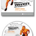 Not Ready for INSANITY? Try These Out First!