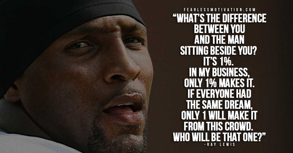 Dream Quotes Wallpaper 10 Of The Best Ray Lewis Quotes Quotes Of A Champion