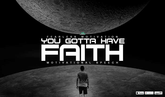 Powerful Quotes Wallpapers You Gotta Have Faith Motivational Speech