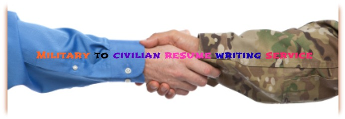 Military to Civilian Resume Writing Service