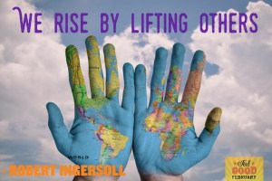 "This is an image of two hands and the quote ""We rise by lifting others"""