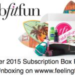 fabfitfun Subscription Box Lives Up To The Name! #FabFitFunMamas