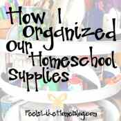Organizing Our Homeschool Supplies