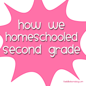 How to homeschool second grade