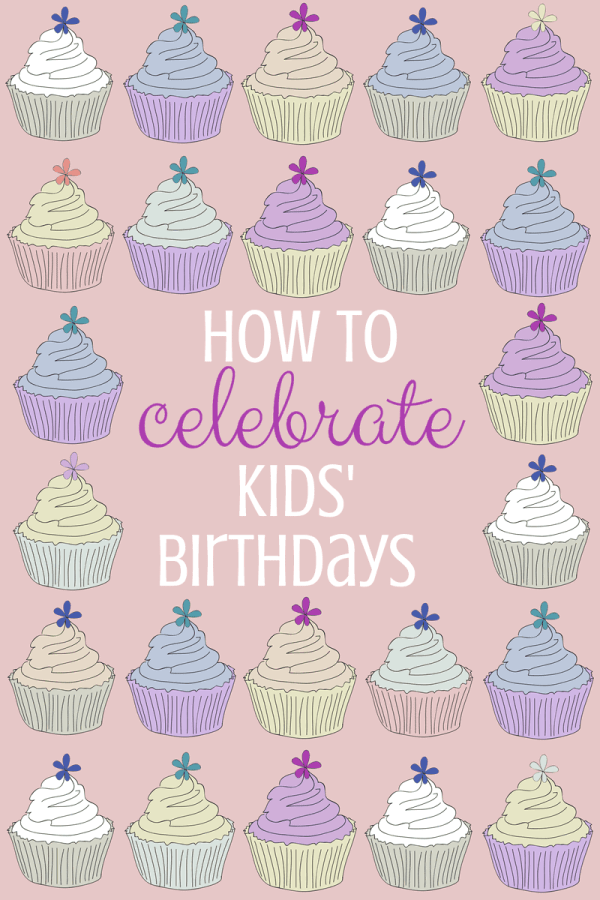 Howto make your child feel special on her birthday