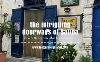 Doorways of Salina in the Aeolian Islands .