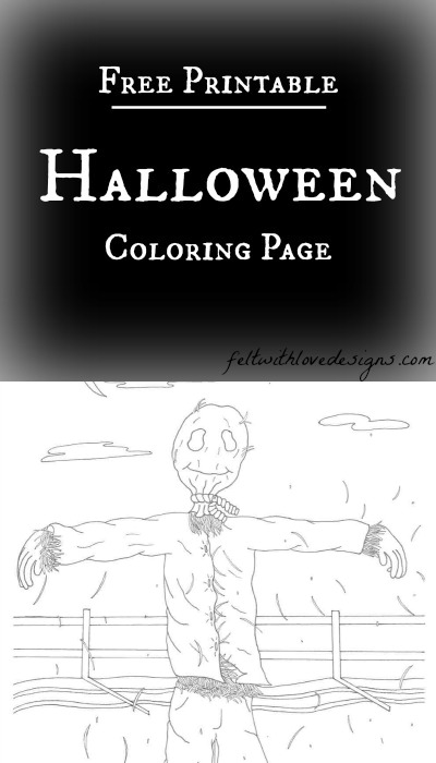 Free Printable Halloween Coloring Page - Scarecrow - Felt With Love