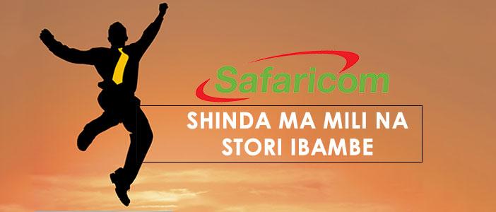 Shinda Ma Mili Na Story Ibambe - New Consumer Promotion From Safaricom