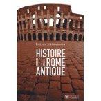 Un beau livre à offrir pour Noël : Histoire de la Rome Antique (2009)