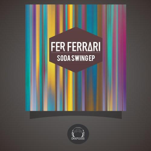 Fer Ferrari - Soda Swing EP