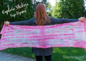 More Shibori! Suji Dyed Felted Shawl