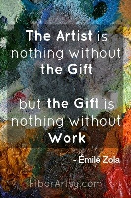 The Artist, Motivational Quote, Fiberartsy.com