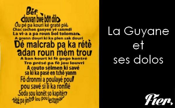 La Guyane et ses dolos