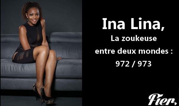 Ina Lina, une zoukeuse entre deux mondes