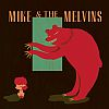 Mike & The Melvins – Three Men And A Baby