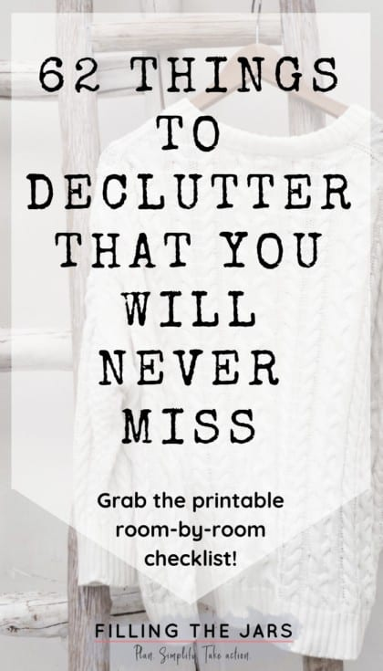 62 Things to Declutter That You Won\u0027t Miss at All Filling the Jars