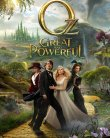 Oz: The Great and Powerful – Grozavul si puternicul Oz (2013)