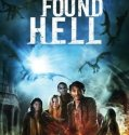 They Found Hell 2015 online subtitrat romana HD