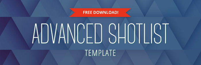 Advanced Shot List Template \u2013 FREE download - Shot List Template