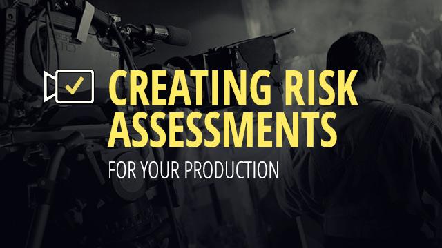 Film Production Risk Assessment - health safety risk assessment