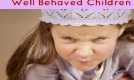 3 Things You Don't See In Well Behaved Children