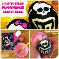 How to Make Paper Napkin Easter Eggs:  Monster High!