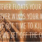 Float Your Boat - Ryan Follese