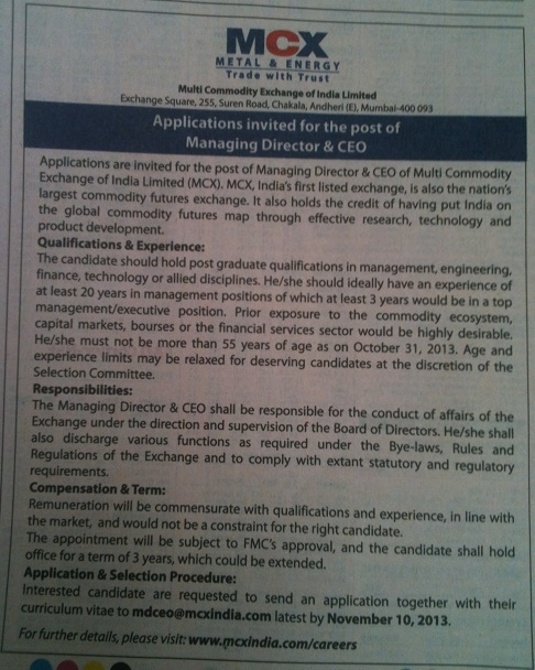 MCX Advertisement for Vacancy of MD and CEO [Picture clicked from Economic Times on Oct 31, 2013]