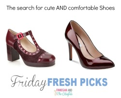 Friday's Fresh Picks: Cute AND Comfortable Shoes?!