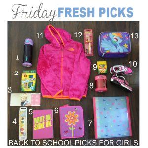 FRIDAY'S FRESH PICKS: BACK TO SCHOOL PICKS FOR GIRLS