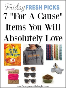 """Friday Fresh Picks: 7 """"For A Cause"""" Items You Will Absolutely Love"""