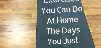 Exercises You Can Do At Home The Days You Just Can't Get Out of The House