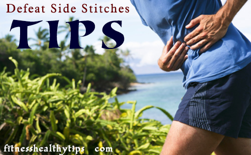 How to Defeat Side Stitches