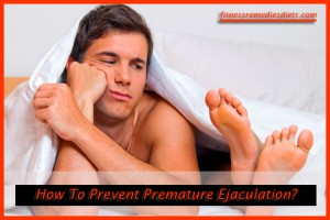 how to prevent premature ejaculation