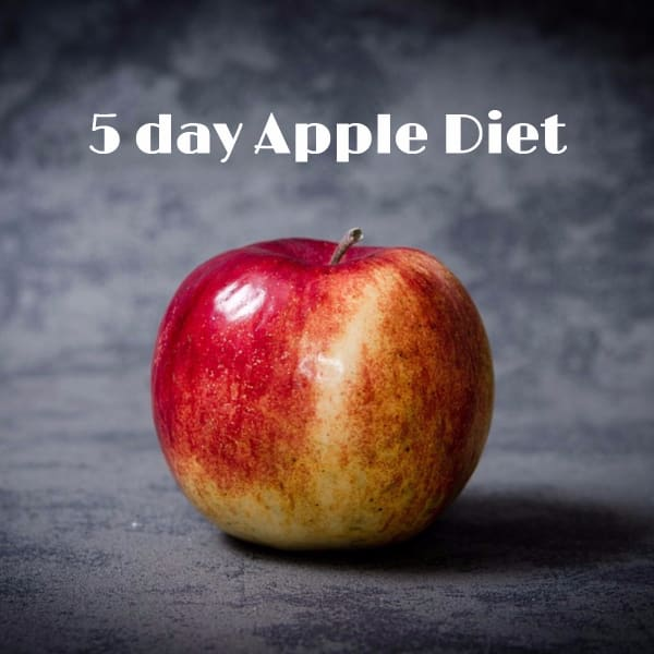5 Day Apple Diet Plan To Loose Weight - Is it That Easy To Do ?