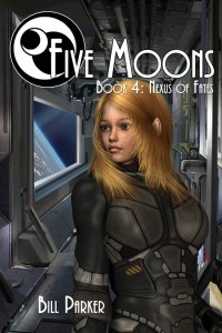 Five Moons: Nexus of Fates by Bill Parker