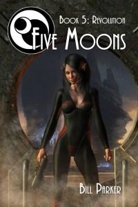 Five Moons: Revolution