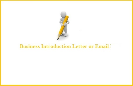 Write an excellent business introduction letter or email for your - business to business introduction letter