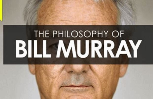 Philosophy of Bill Murray
