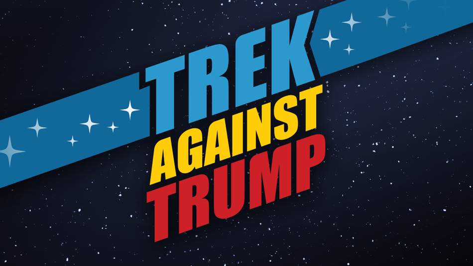 Star Trek Cast And Crew Standing Against Donald Trump