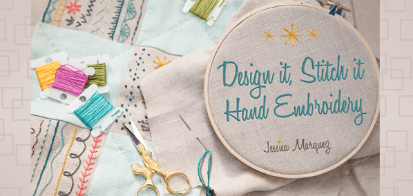 Design It Stitch It Embroidery Class