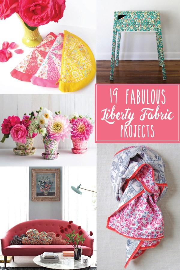 19 Fabulous Liberty Print Projects