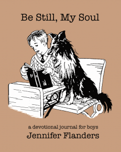 Be Still, My Soul: A Devotional Journal for Boys
