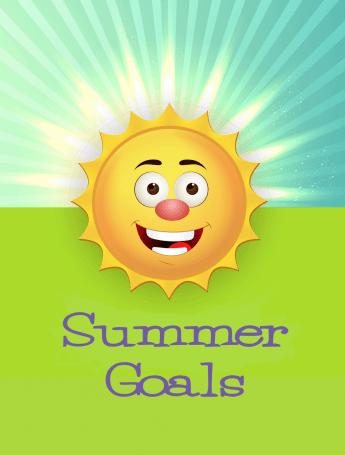 Summer Goals
