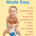 Toilet Training Made Easy - one experienced mom's shares her perspective on how, when, and what works best | www.flandersfamily.info