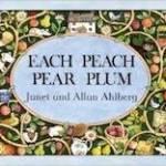 Book - Each Peach Pear Plum