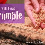 Fresh fruit crumble recipe -- it's delicious!