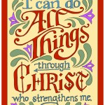 """I can do all things through Christ"" Printable -- free from flandersfamily.info"