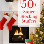 50 Super Stocking Stuffer Ideas for everybody on your gift list!