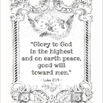 "Luke 2:14 ""Glory to God in the highest, and on earth peace, good will toward men."" (free printable coloring page)"